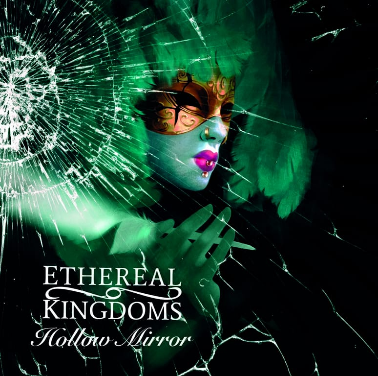 Ethereal Kingdoms – Hollow Mirror