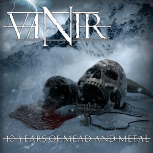Vanir - 10 Years of Mead and Metal