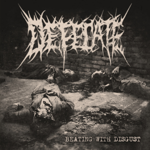 Defecate – Beating with Disgust