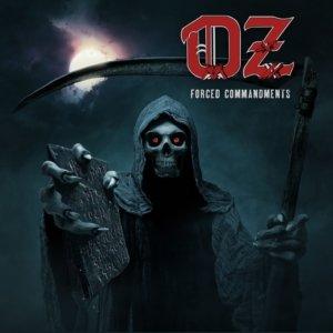 Oz - Forced Commandments