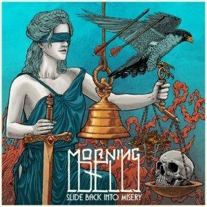 Morning Bell - Slide Back Into Misery
